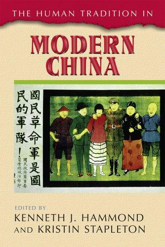 The Human Tradition in Modern China (Human Tradition Around the World) by Kenneth Hammond