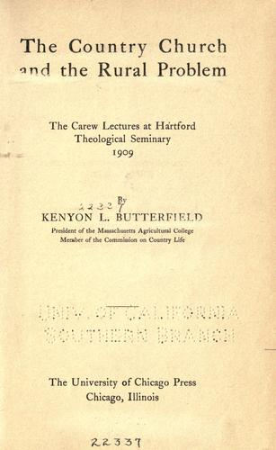 The country church and the rural problem by Kenyon Leech Butterfield