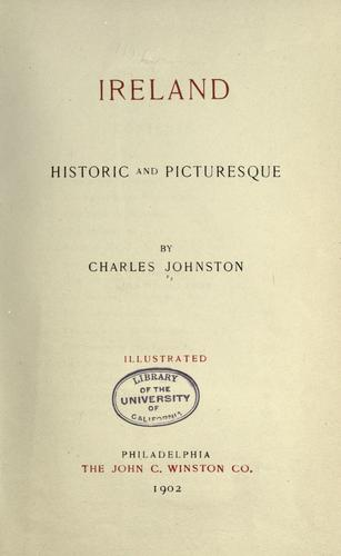 Ireland, historic and picturesque by Johnston, Charles