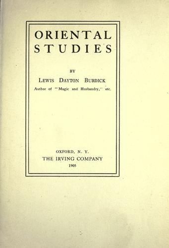 Oriental studies by Lewis Dayton Burdick