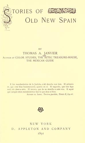 Stories of old New Spain by Thomas Allibone Janvier