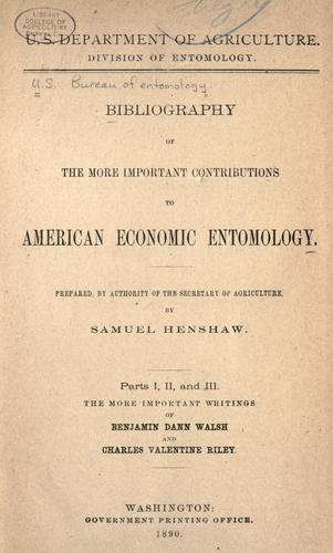 Bibliography of the more important contributions to American economic entomology.