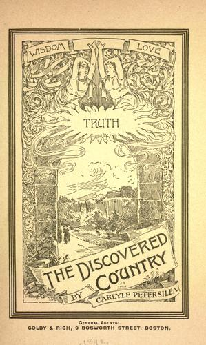 The Discovered Country by Carlyle Petersilea