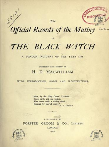The official records of the mutiny in the Black Watch by