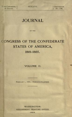 Journal of the Congress of the Confederate States of America, 1861-1865.