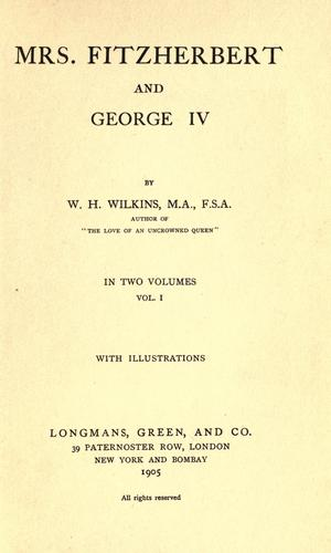 Mrs. Fitzherbert and George IV by W. H. Wilkins