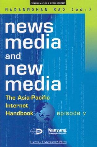 News Media and New Media by Madanmohan Rao