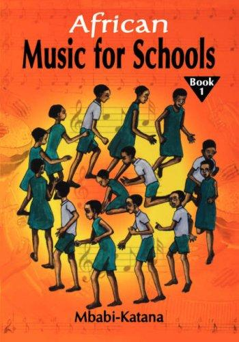 African music for school by Mbabi-Katana.