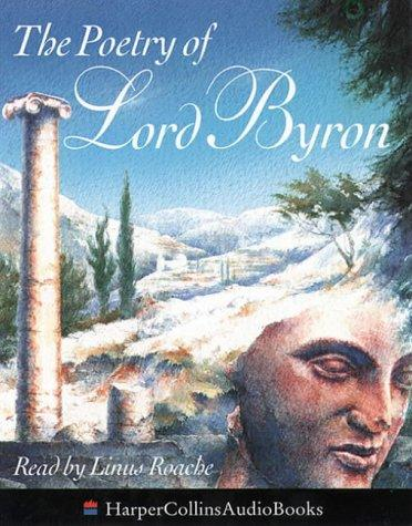 The Poetry of Lord Byron by Lord George Gordon Byron