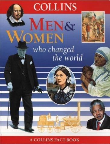 Men and Women Who Changed the World by Fiona MacDonald