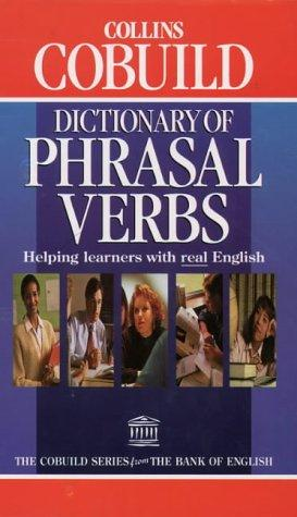 Collins COBUILD Dictionary of Phrasal Verbs by John Sinclair