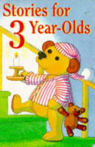 Stories for 3 Year-Olds by Sami Sweeten