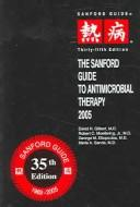 The Sanford guide to antimicrobial therapy 2005 by