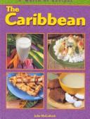 Caribbean (World of Recipes) by Julie McCulloch