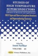 Bsco Tapes and More on Josephson Structures and Superconducting Electronics (Studies of High Temperature Superconductors) by Anant V. Narlikar