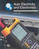 Auto Electricity and Electronics by James E. Duffy