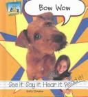 Bow wow by Kelly Doudna
