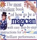 Magician (Most Excellent Book of) by Peter Eldin